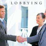 Réussir sa stratégie de lobbying